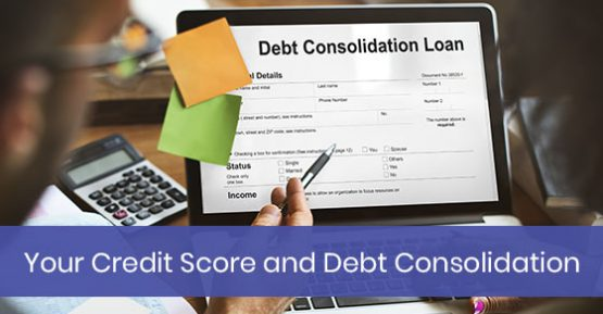 Credit Score and Debt Consolidation