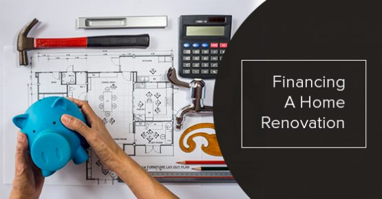 Financing A Home Renovation