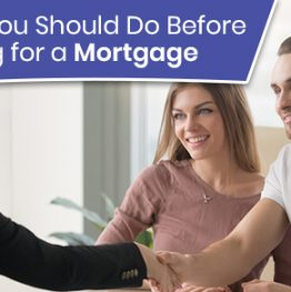 Things You Should Do Before Applying for a Mortgage