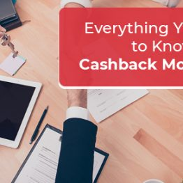 Everything You Need to Know About Cashback Mortgages